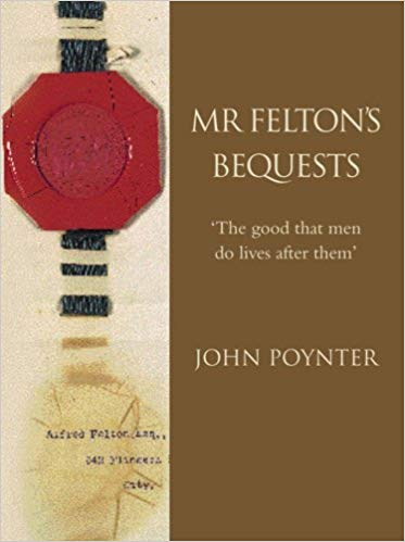 Mr. Felton's Bequests